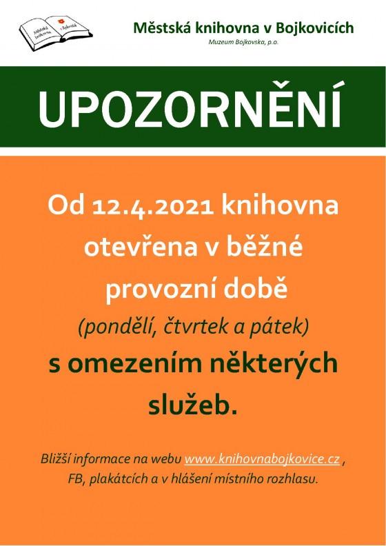 Změna provozu od 12.4.2021